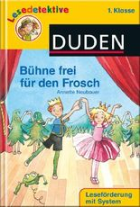 Bühne frei für den Frosch (1. Klasse)