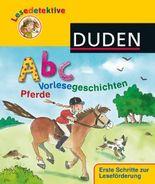 Lesedetektive - Abc-Vorlesegeschichten - Pferde