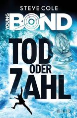 Young Bond / Young Bond - Tod oder Zahl