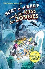 Bert und Bart und der Kuss der Zombies