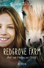 Redgrove Farm - Auf vier Hufen ins Glück