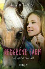Redgrove Farm – Die große Chance