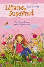 Liliane Susewind - Ein Meerschwein ist nicht gern allein