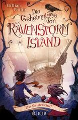 Die Geheimnisse von Ravenstorm Island – Das Geisterschiff