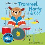 Hörst du Trommel, Harfe & Co?