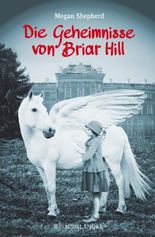 Die Geheimnisse von Briar Hill