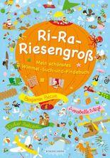 RI-RA-RIESENGROSS – Mein schönstes Wimmel-Such-und-Findebuch