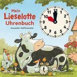 Lieselotte / Mein Lieselotte Uhrenbuch