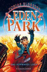 Eden Park – Das schwarze Loch