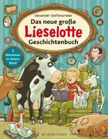 Lieselotte / Das neue große Lieselotte Geschichtenbuch