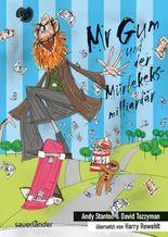 Mr. Gum und der Mürbekeksmilliardär