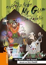 Mr. Gum / Der entsetzliche Mr Gum und die Kobolde