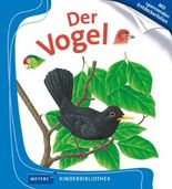 Meyers Kinderbibliothek / Der Vogel