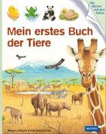 Meyers Kinderbibliothek - mein erstes... / Mein erstes Buch der Tiere