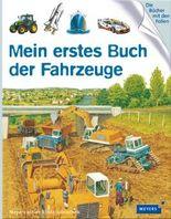 Meyers Kinderbibliothek - mein erstes... / Mein erstes Buch der Fahrzeuge