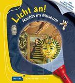 Licht an! / Nachts im Museum