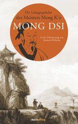 Die Lehrgespräche des Meisters Meng K o