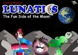 Lunatics - The Fun Side of the Moon!
