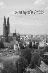 Meine Jugend in der DDR