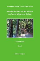 BodyMindART im Ritzlerhof Band 3