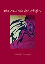 Die Weisheit der Wölfin