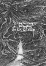 Die Weltdeutung im Silmarillion von J. R. R. Tolkien