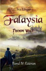Falaysia / Falaysia - Fremde Welt - Band 4