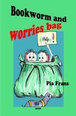 Bookworm Boki and worries bag !