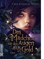 Das Mädchen mit den Augen aus Gold