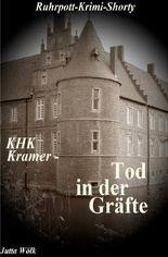 Ruhrpott-Krimi / KHK Kramer - Tod in der Gräfte