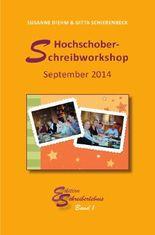 Hochschober-Schreibworkshop 2014