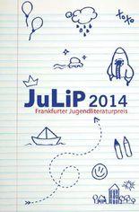 JulLiP 2014 – Frankfurter Jugendliteraturpreis