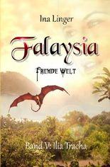 Falaysia / Falaysia - Fremde Welt - Band 5