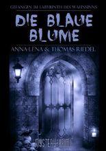 Ein Fall für Blake & McGinnis / Die blaue Blume