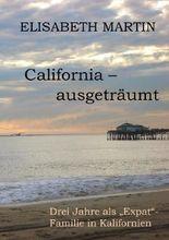 California ausgeträumt