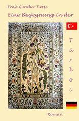 Eine Begegnung in der Türkei