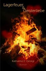 Lagerfeuer und Geisterliebe