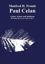 Paul Celan Leben, Dichtung und Kunst