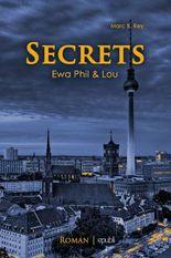 Secrets: Ewa, Phil & Lou