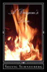 Dragon Chronicles / A Dragon's Love