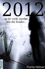 Welt-Ende 2012