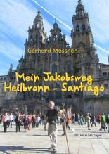 Mein Jakobsweg Heilbronn - Santiago