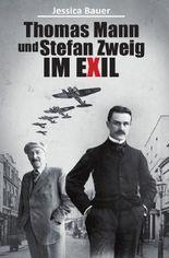 Thomas Mann und Stefan Zweig im Exil