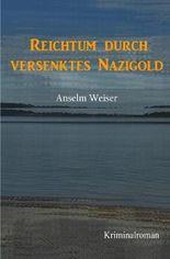 Reichtum durch Nazigold
