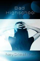 Bad Highschool