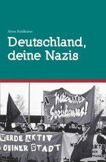 Deutschland, deine Nazis