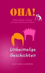 Oha!: Unheimelige Geschichten