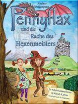 PENNYFLAX und die Rache des Hexenmeisters