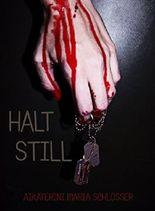 HALT STILL