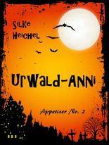 Urwald-Anni: Appetizer No. 2